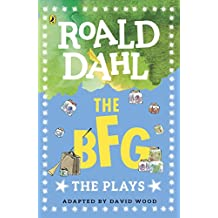 The BFG: The Plays (Dahl Plays for Children)