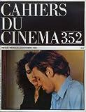 Cahiers du cinéma N°352 - Revue mensuelle / Octobre 1983 - Lion d'or: