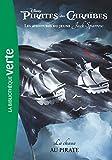 Pirates des Caraïbes, les aventures du jeune Jack Sparrow 03 - La chasse au pirate
