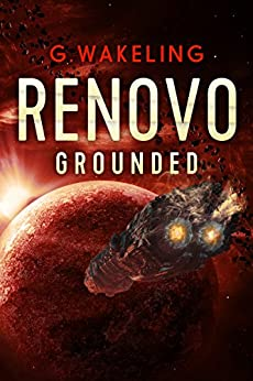 RENOVO Grounded by [Wakeling, Geoffrey]