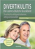Divertikulitis- Die unterschätzte Krankheit