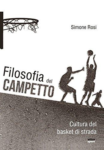 Filosofia del campetto (Italian Edition) por Simone Rosi