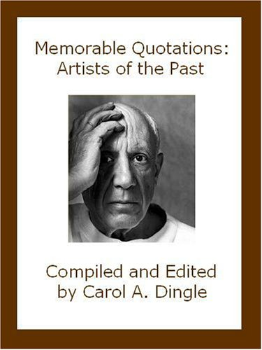 Memorable Quotations: Artists of the Past