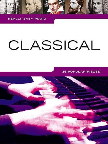 Really easy piano: CLASSICAL mit Bleistift -- 36 beliebte klassische Melodien für Klavier sehr leicht gesetzt u.a. mit SCHWANENSEE (Tschaikowski) und HOCHZEITSMARSCH (Mendelssohn-Bartholdy) - ideal für Anfänger und Wiedereinsteiger (Noten/sheet music)