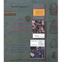 An Anecdoted Topography of Chance (Atlas Arkhive: Documents of the Avant-Garde) by Daniel Spoerri (1997-08-05)