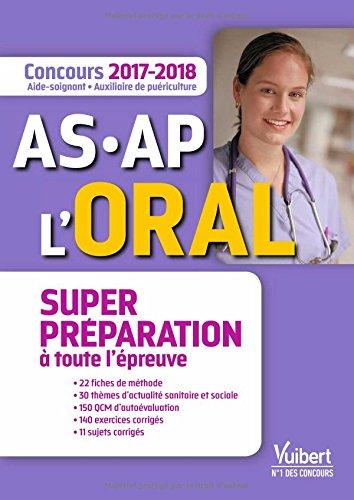 Concours AS et AP - Épreuve orale - Super préparation-Concours 2017-2018