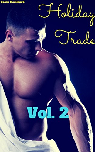 Holiday Trade, Vol. 2: 5 Tales of Rough Trade on Holidays and Special Occasions (Holiday Trade Bundles) (English Edition)