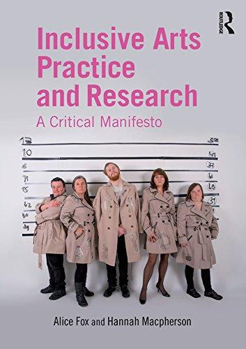 Inclusive Arts Practice and Research: A Critical Manifesto (English Edition)