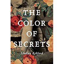 [(The Color of Secrets)] [By (author) Lindsay Ashford] published on (April, 2015)