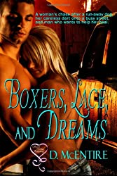 Boxers, Lace and Dreams