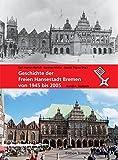Geschichte der Freien Hansestadt Bremen von 1945 bis 2005. Band 4: Statistik -