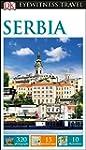 Serbia: Eyewitness Travel Guide (Eyew...