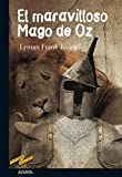 El maravilloso Mago de Oz (Clásicos - Tus Libros-Selección)