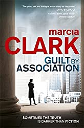 Guilt By Association: A Rachel Knight novel by Marcia Clark (2011-05-12)