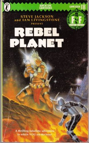 Rebel Planet: Fighting Fantasy Gamebook 18 (Puffin Adventure Gamebooks)