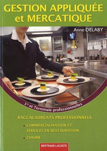 Gestion appliquée et mercatique 1e et Tle Bac pro commercialisation et services en restauration/cuisine