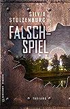 Falschspiel: Thriller (Thriller im GMEINER-Verlag) (Mark Becker) von Silvia Stolzenburg