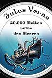 '20000 Meilen unter den Meeren (Roman) - mit Illustrationen' von Jules Verne
