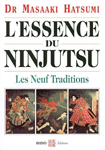 L'essence du Ninjutsu : Les neuf traditions