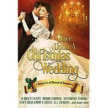 Once Upon a Christmas Wedding: a holiday romance collection (English Edition)