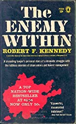 Robert F. Kennedy: The Enemy within