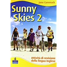 Sunny skies. Holiday book. Per la Scuola media. Con CD Audio: 2