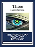 Three: The Repairman; Navy Day; Toy Shop