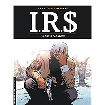 I.R.$ - tome 17 - Larry's paradise