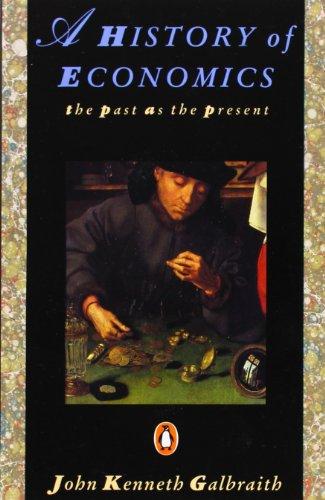 A History of Economics: The Past as the Present (Penguin Economics)