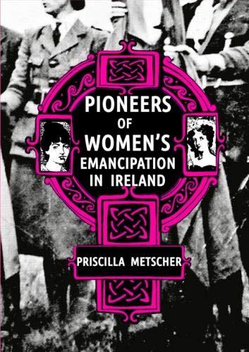 Pioneers of Women's Emancipation in Ireland