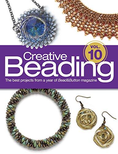 Creative Beading Vol. 10 (Bead & Button Magazine)
