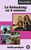 Le Relooking en 4 saisons: Guide pratique