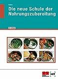 Die neue Schule der Nahrungszubereitung - Anke Polenz