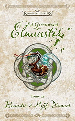 Elminster, T2 : Elminster  Myth Drannor