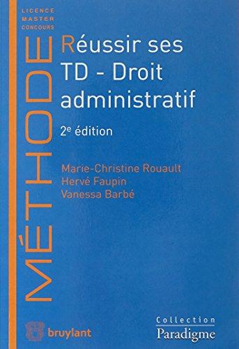 Réussir ses TD - Droit administratif