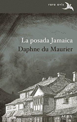 La posada Jamaica (Rara Avis nº 37) por Daphne du Murier