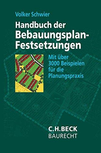 Handbuch der Bebauungsplan-Festsetzungen: Mit über 3000 Beispielen für die Planungspraxis