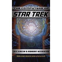 Computers Of Star Trek (English Edition)