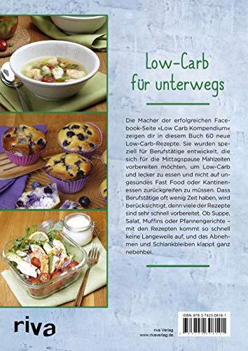Schlank mit Low-Carb für Berufstätige: 60 Rezepte zum Vorbereiten und Mitnehmen