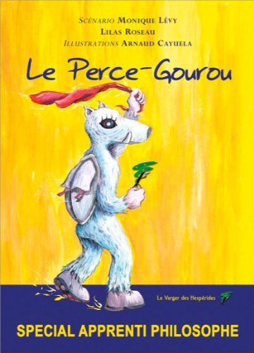 Le Perce-Gourou - Spécial apprenti phil...
