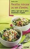 recettes minceur au son d avoine quinoa agar agar et autres mod?rateurs d app?tit
