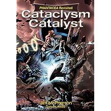 Cataclysm Catalyst (Phantacea Revisited Book 2)