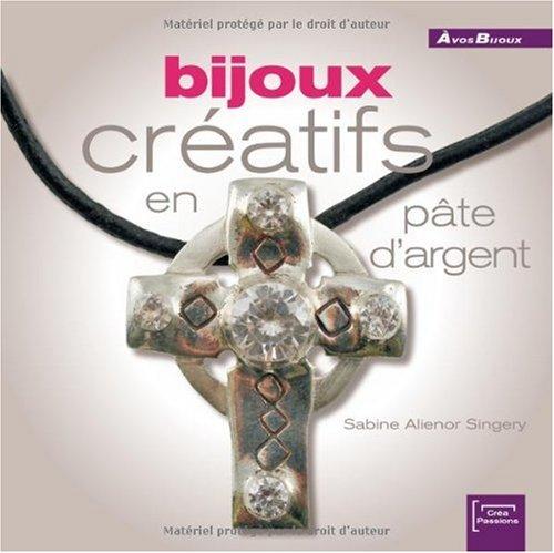 Bijoux Creatifs en Pâte d'Argent