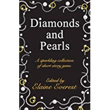 Diamonds and Pearls: A Sparkling Collection of Short Story Gems by Elaine Everest, Sue Houghton (2011) Paperback