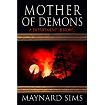 Mother of Demons: A Department 18 Novel