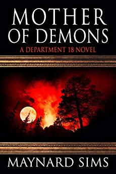 Mother of Demons: A Department 18 Novel by [Sims, Maynard]