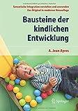 Image de Bausteine der kindlichen Entwicklung: Sensorische Integration verstehen und anwenden - Das