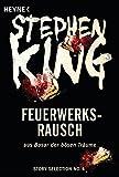 Feuerwerksrausch von Stephen King