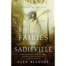 The Fairies of Sadieville: The Final Tufa Novel (Tufa Novels Book 6)