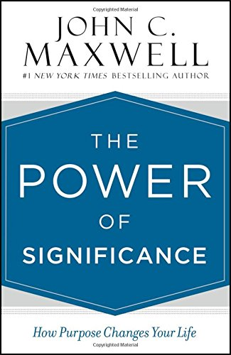 the-power-of-significance-how-purpose-changes-your-life